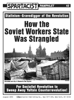 How the Soviet Workers State Was Strangled